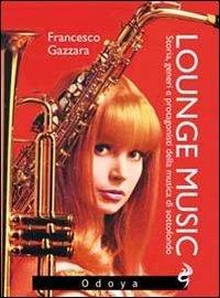lounge-music-storia-generi-e-protagonisti-della-musica-di-sottofondo
