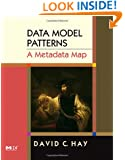 Data Model Patterns: A Metadata Map (The Morgan Kaufmann Series in Data Management Systems)