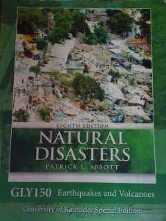 Natural Disasters- GLY150 Earthquakes and Volcanoes, Custom for University of Kentucky Special Edition
