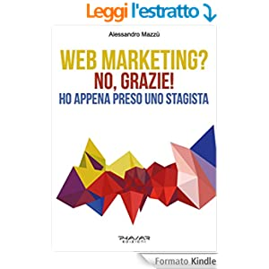 Web Marketing? No, grazie! Ho appena preso uno stagista