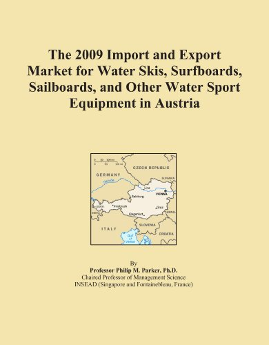 The 2009 Import and Export Market for Water Skis, Surfboards, Sailboards, and Other Water Sport Equipment in Austria