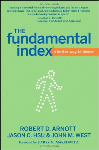 The Fundamental Index: A Better Way to Invest