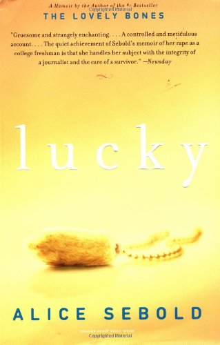 lucky by alice sebold Lucky [alice sebold] on amazoncom free shipping on qualifying offers the timeless, fearless, #1 new york times bestselling memoir from the author of the.