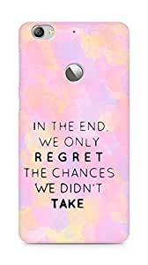 AMEZ we only regret the chances we didnt take Back Cover For Letv Le 1S