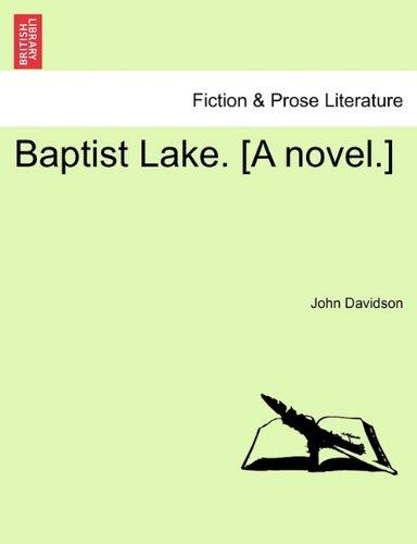 Baptist Lake. [A novel.]