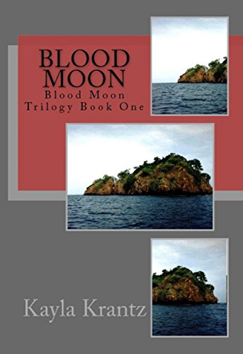 ebook: Blood Moon: Blood Moon Trilogy Book One (B00XXHHG72)
