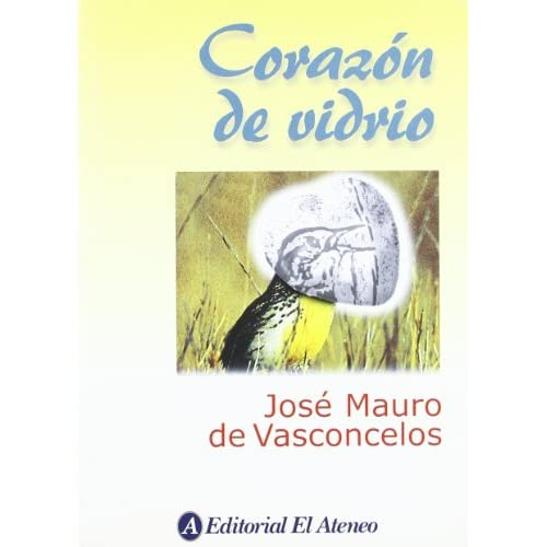 Corazon de vidrio / Heart of Glass (Spanish Edition