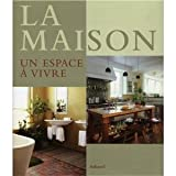 img - for La Maison : Un espace   vivre book / textbook / text book