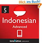 Learn Indonesian - Level 5: Advanced:...