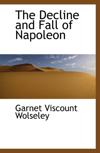 The Decline and Fall of Napoleon