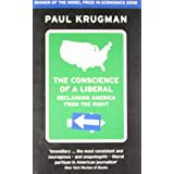 The Conscience of a Liberal: Reclaiming America From The Rightby Paul Krugman