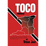 TOCO: Tales told through the eyes of a small boy growing up in the countryside of Trinidad WI in the 30's & 40...