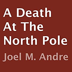 A Death at the North Pole Audiobook