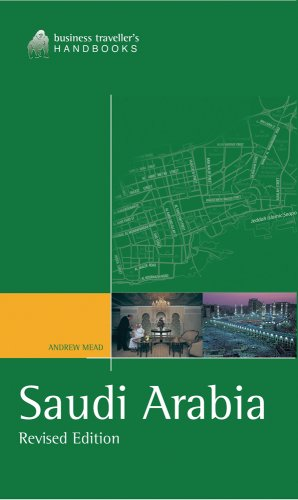 Saudi Arabia: The Business Traveller's Handbook (Business Traveller's Handbooks)