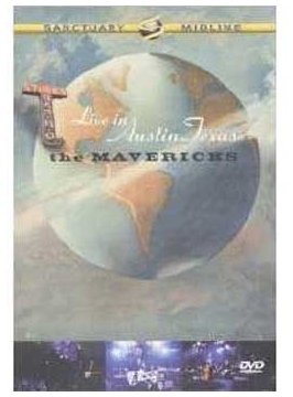 The Mavericks - Live in Austin, Texas 2004 [DVD]