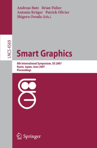 Smart Graphics: 8th International Symposium, SG 2007, Kyoto, Japan, June 25-27, 2007, Proceedings (Lecture Notes in Computer Science / Image ... Vision, Pattern Recognition, and Graphics)