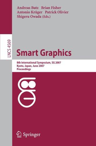 Smart Graphics: 8th International Symposium, SG 2007, Kyoto, Japan, June 25-27, 2007, Proceedings