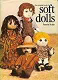 Pamela Peake The Complete Book of Soft Dolls