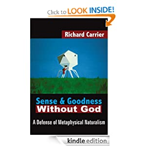 Image from Amazon of the cover of Sense and Goodness without God, kindle edition.