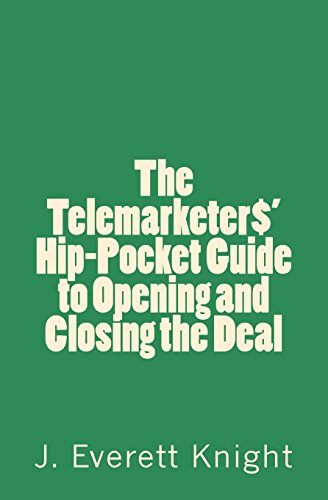 Image for The Telemarketers' Hip-Pocket GGuide to Opening and Closing the Deal