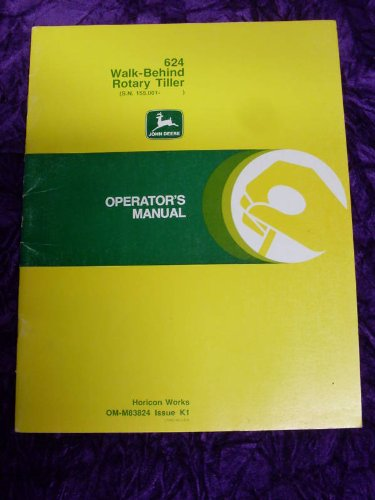 John Deere 624Tiller Old Version Oem Oem Owners Manual