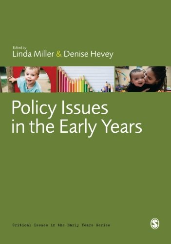 Policy Issues in the Early Years (Critical Issues in the Early Years)