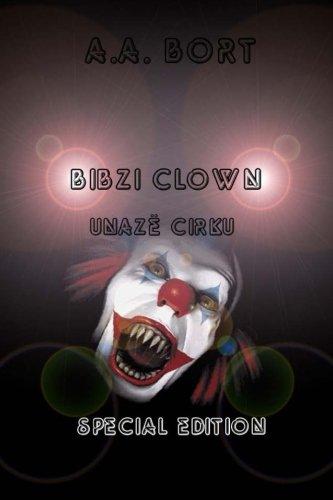 Bibzi Clown Unazë cirku Special Edition