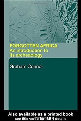 Forgotten Africa: An Introduction to its Archaeology