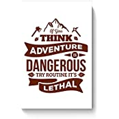 "PosterGuy Posters (8X12 Inch) - ""If You Think Adventure . . . "" Quote In Brown 