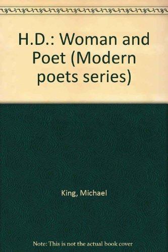 H.D.: Woman and Poet (Modern Poet Series)
