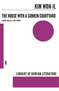 House with a Sunken Courtyard (Library of Korean Literature) from Kim Won