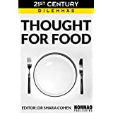 Thought For Food (21st Century Dilemmas)by Shara Cohen