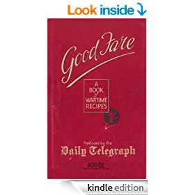Good Fare: A Book of Wartime Recipes (Daily Telegraph)