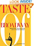 Taste of Broadway: Restaurant Recipes...