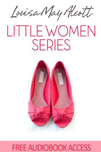 Louisa May Alcott - Little Women Series (Illustrated)