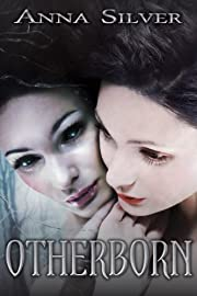 Otherborn (The Otherborn Series)