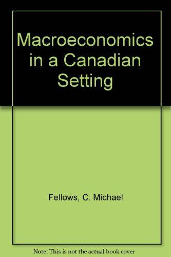 Macroeconomics in a Canadian Setting PDF