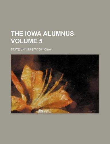 The Iowa alumnus Volume 5