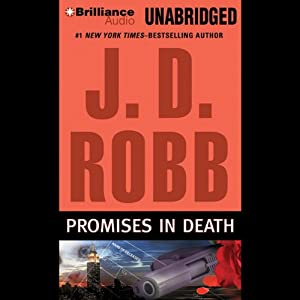 Promises in Death: In Death, Book 28 | [J. D. Robb]