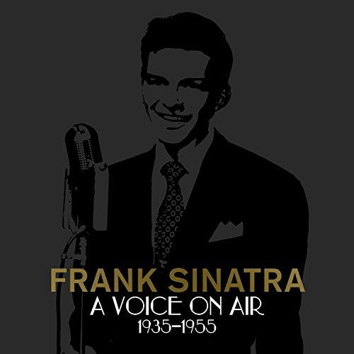 Frank Sinatra - A Voice On Air (1935-1955) - Zortam Music