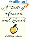 Taste of Heaven and Earth, A