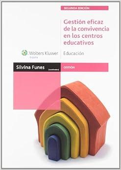Gestión eficaz de la convivencia en los centros educativos