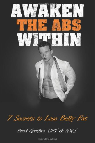 Awaken the Abs Within: 7 Secrets to Lose Belly Fat