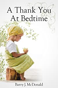 A Thank You At Bedtime by Barry J McDonald ebook deal