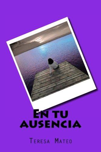 En tu ausencia