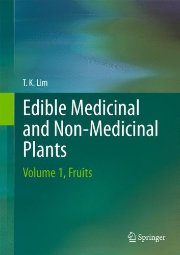 Edible Medicinal and Non-Medicinal Plants: Volume 1, Fruits, by Lim T. K.