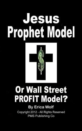 jesus-prophet-model-or-wall-street-profit-model-restoring-christ-as-true-leader-of-our-christian-chu