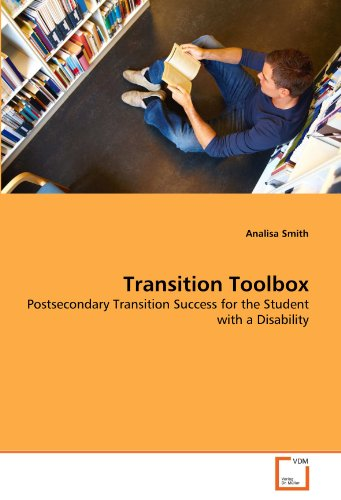 Transition Toolbox: Postsecondary Transition Success for the Student with a Disability