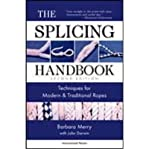 img - for The Splicing Handbook: Techniques for Modern & Traditional Ropes (Paperback) - Common book / textbook / text book