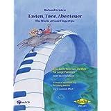 Tasten, Töne, Abenteuer / The World at Your Fingertips: Eine kurze Reise um die Welt für junge Pianisten. Leicht...
